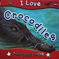 I Love Crocodiles