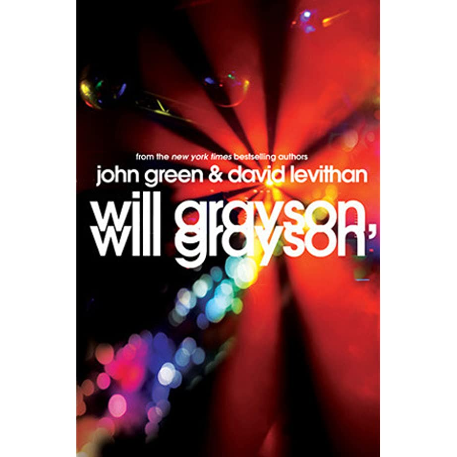 Will Grayson, Will Grayson By John Green €� Reviews, Discussion, Bookclubs,  Lists