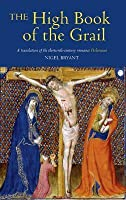 The High Book of the Grail: A Translation of the Thirteenth-Century Romance of Perlesvaus