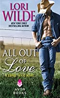 All Out of Love (Cupid Texas #2)