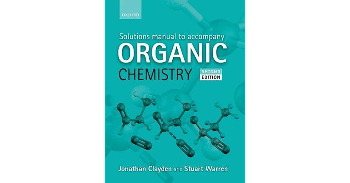 Solutions Manual To Accompany Organic Chemistry By
