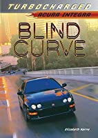 Blind Curve (Turbocharged, #3)