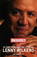 Unguarded: My Forty Years Surviving in the NBA