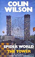 The Tower (Spider World, #1-3)
