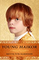 Young Haikor (The Rose Throne, #0.5)