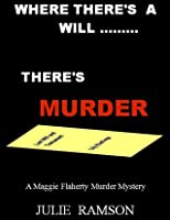 Where There's a Will ... There's Murder