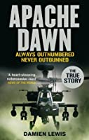 Apache Dawn: Always Outnumbered Never Outgunned