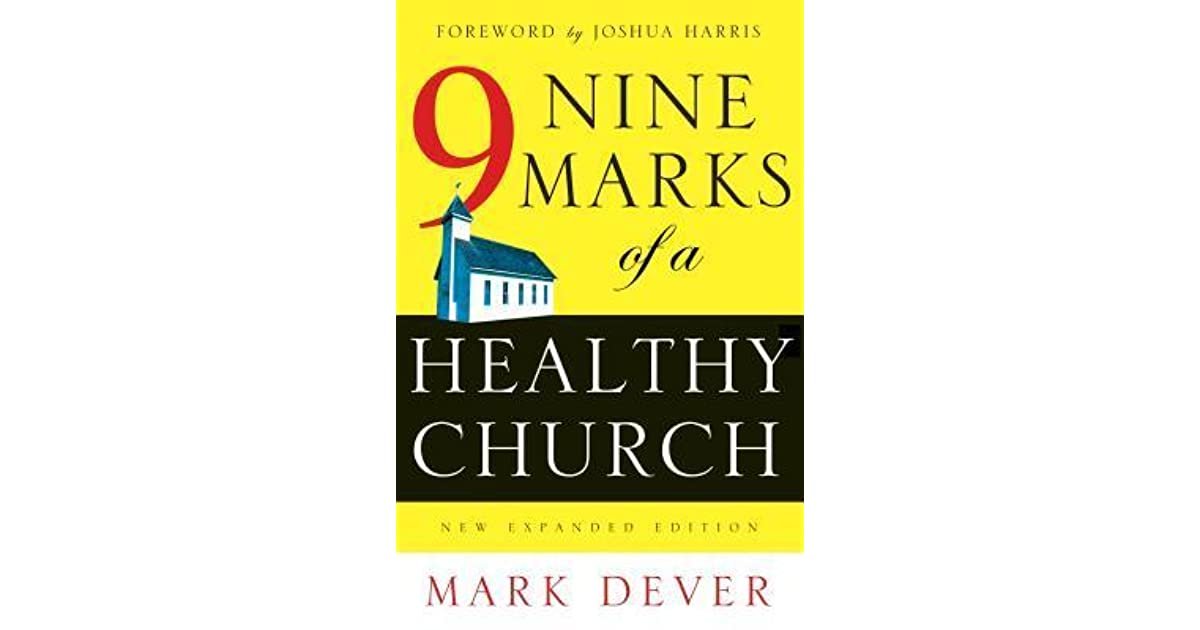 Marks of a healthy church essay