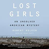 Lost Girls: An Unsolved American Mystery