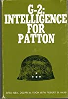 G-2: Intelligence For Patton