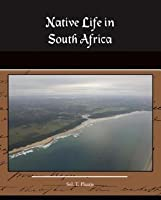 Native Life in South Africa (eBook)