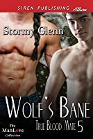 Wolf's Bane (True Blood Mate 5)