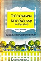 The Flowering of New England, 1815-1865