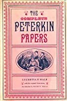 The Complete Peterkin Papers