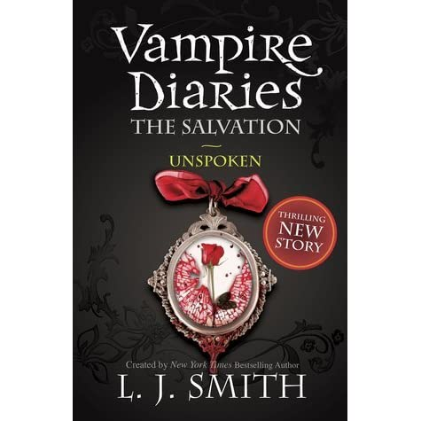 Unspoken (The Vampire Diaries: The Salvation, # 2) by L.J ...