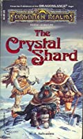 The Crystal Shard (Forgotten Realms: Icewind Dale, #1; Legend of Drizzt, #4)