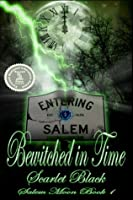 Bewitched in Time (Salem Moon #1) New Adult Time Travel Romance