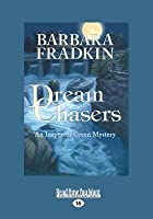 Dream Chasers: An Inspector Green Mystery (Large Print 16pt)