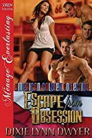 Escape from Obsession (The American Soldier Collection #1)