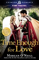 Time Enough for Love (Italian Time Travel, #2)