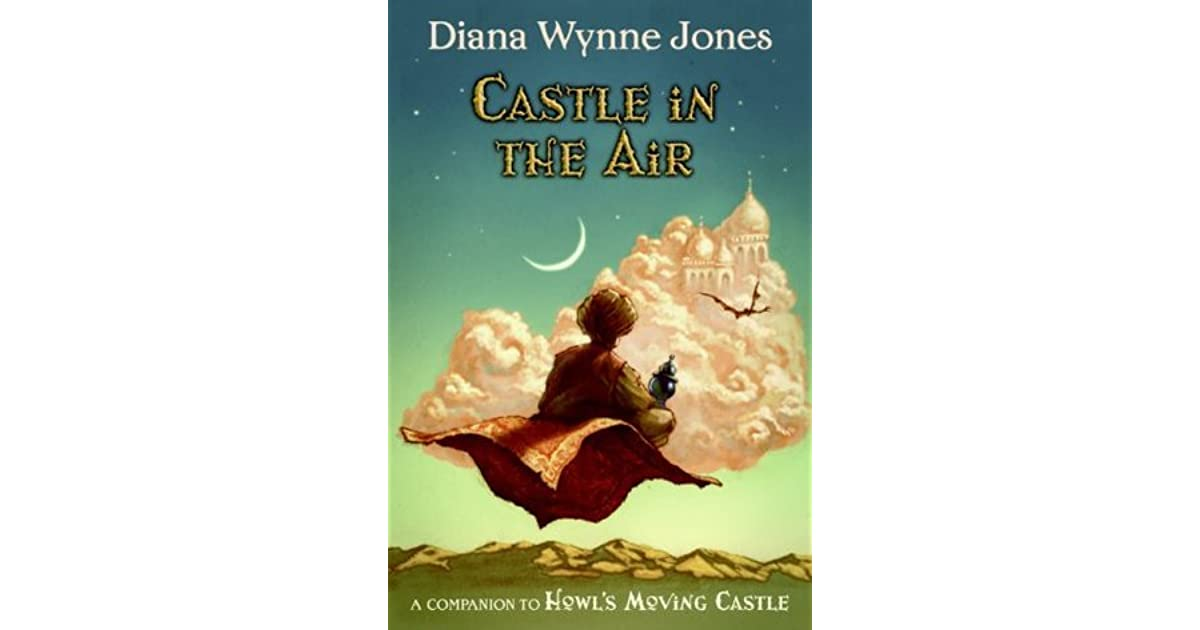 Castle In The Air (Howl's Moving Castle, #2) By Diana