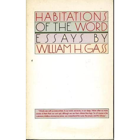 "habitations of the word essays Essay as it embraces nature, science, and travel writing memoir the familiar or personal essay and other forms the major point what have you the word essay , in fact, has become interchangeable with each of these terms what is enjoying ""a habitations of the word new york: simon 1985 949."