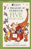 A Treasury of Stories for Five Year Olds