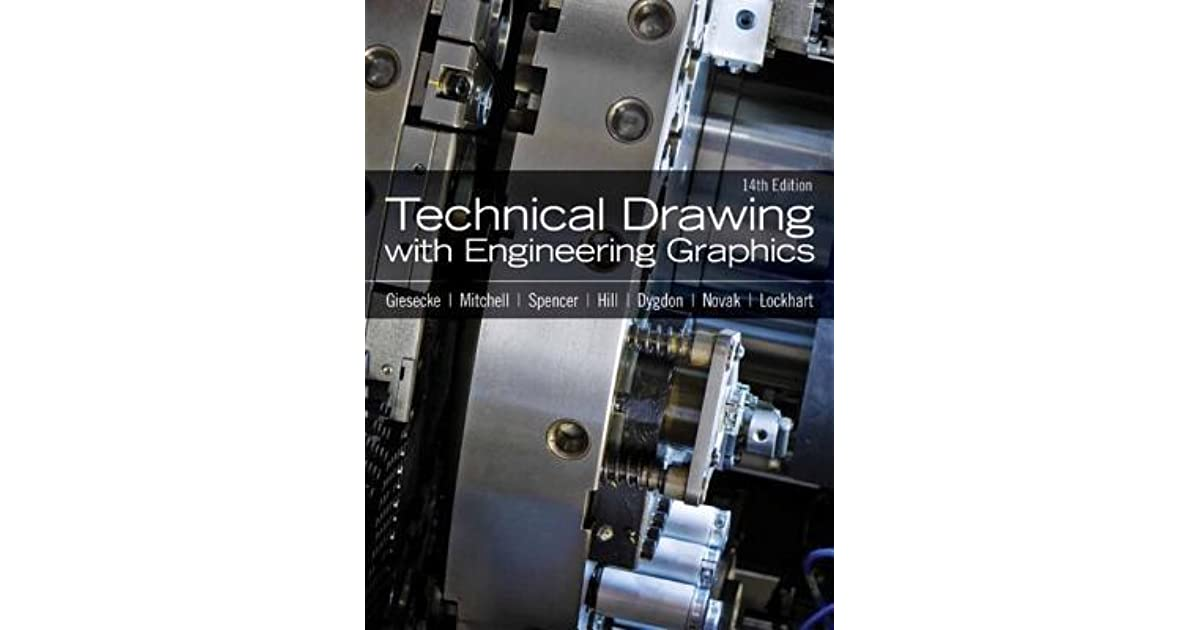 Technical Drawing with Engineering Graphics by Frederick E. Giesecke — Reviews, Discussion ...