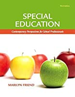Special Education: Contemporary Perspectives for School Professionals [with MyEducationLab]