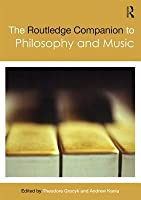 The Routledge Companion to Philosophy and Music
