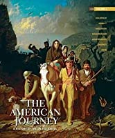 The American Journey: A History of the United States, Volume 1, Brief Edition [with MyHistoryLab & eText Access Code]