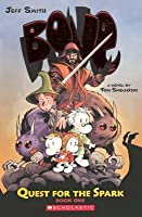 Bone: Quest for the Spark, Book 1