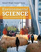 Environmental Science: Toward a Sustainable Future [with MasteringEnvironmentalScience & eText Access Card]