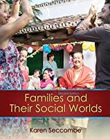 Families and Their Social Worlds [with MySearchLab & eText Access Code]