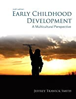 Early Childhood Development: A Multicultural Perspective [with eText Access Code]