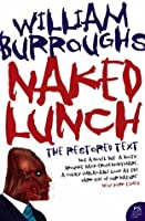 Naked Lunch: The Restored Text