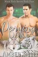 Denying Dare (Moon Pack, #4)