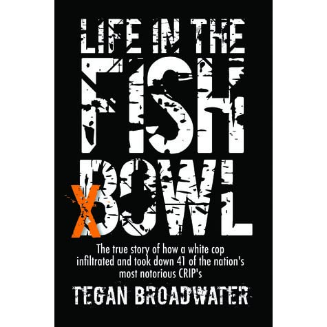 Life in the fish bowl by tegan broadwater reviews for Book with fish bowl on cover