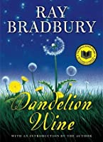 Dandelion Wine (Green Town, #1)