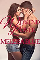 Weekend Lover (Down With Cupid Shorts, #3)