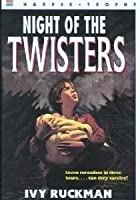 Night of the Twisters by Ivy Ruckman — Reviews, Discussion ...
