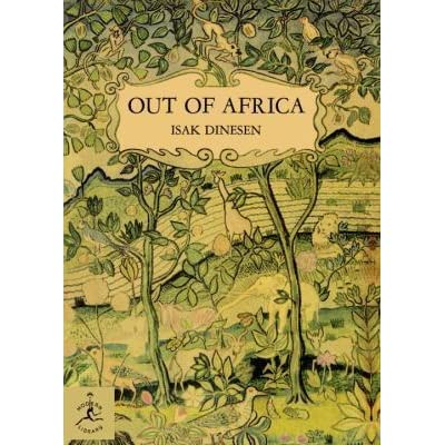 Out Of Africa By Isak Dinesen Reviews Discussion border=