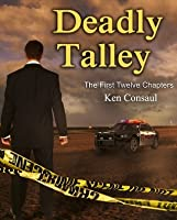 Deadly Talley (The First Twelve Chapters)