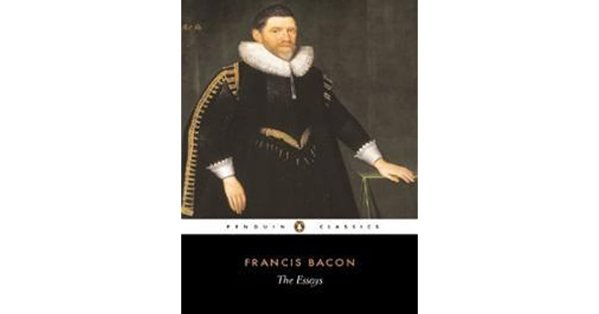 francis bacon science essays Francis bacon is a very important figure in the history of knowledge, and we can learn a lot from his essay, of studies today of studies was published in 1597, less than 100 years after the gutenberg printing press began to make written material available to more people.