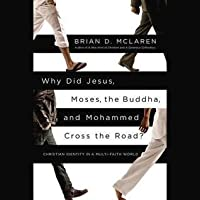Why Did Jesus, Moses, the Buddha, and Mohammad Cross the Road?