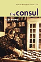 The Consul: Contributions to the History of the Situationist International and Its Time Vol 2