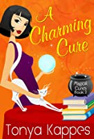A Charming Cure (Magical Cures Mystery, #2)