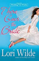 There Goes The Bride (Wedding Veil Wishes)