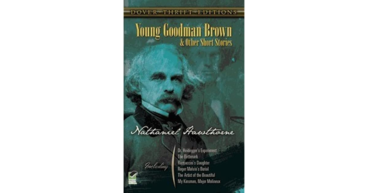 short story analysis young goodman brown by Nathaniel hawthorne's 'young goodman brown' is a short story that's rich in meaning in this lesson, we'll go over the plot points, themes, characters, and symbols.