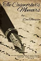 The Caseworker's Memoirs